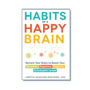 "Cover of the book ""Habits of a Happy Brain"""