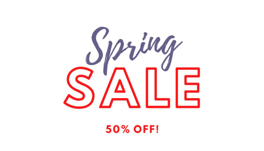 Spring Sale 50 % Off